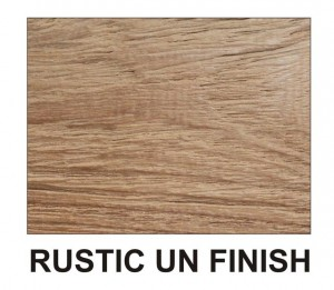 Rustic un finish